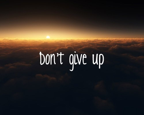 inspirational quotes about not giving up quotesgram