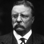 50 Theodore Roosevelt Quotes of Wisdom